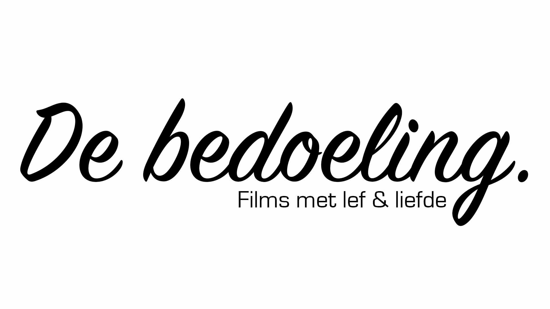 De Bedoeling Films